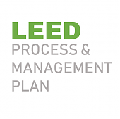 LEED Process & Management Plan